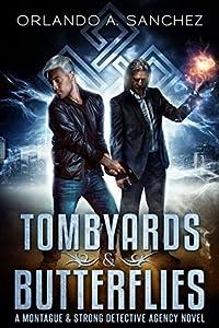 Tombyards & Butterflies (Montague & Strong Case Files #1)