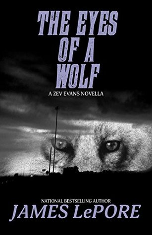 The Eyes of a Wolf: A Zev Evans Novella