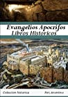 Evangelios Apocrifos by Anonymous
