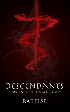 Descendants (The Arete Series 1)