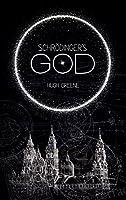 Schrödinger's God (Dr Power Book 4)