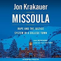 Missoula: Rape and the Justice System in a College Town