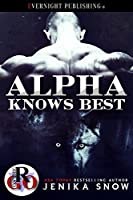 Alpha Knows Best