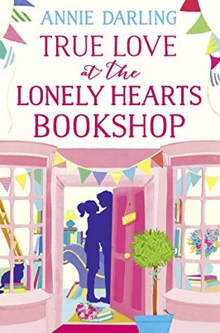 True Love at the Lonely Hearts Bookshop (Lonely Hearts Bookshop #2)