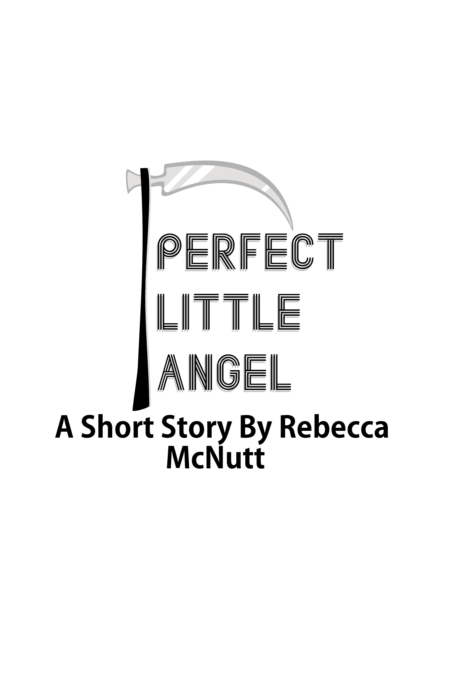 Perfect Little Angel: A Short Story