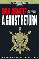 A Ghost Return (Gaunt's Ghosts)