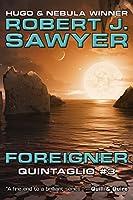 Foreigner (The Quintaglio Ascension Book 3)