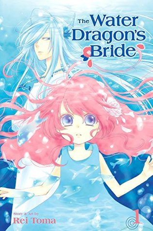 The Water Dragon's Bride, Vol. 1 (The Water Dragon's Bride)