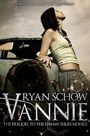 Read Vannie Swann Series 05 By Ryan Schow