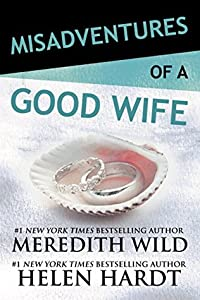 Misadventures of a Good Wife (Misadventures, #6)