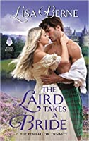 The Laird Takes a Bride (The Penhallow Dynasty #2)