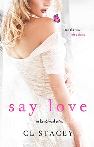 Say Love (Lost & Found #2)