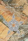 Fateful Attractions (Elemental Witch Trials #3)