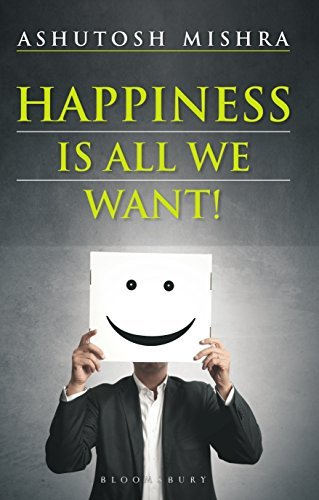 Happiness Is All We Want
