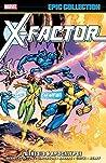 X-Factor Epic Collection Vol. 1: Genesis & Apocalypse
