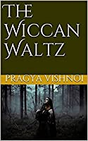 The Wiccan Waltz