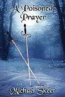 A Poisoned Prayer
