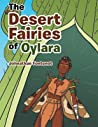 The Desert Fairies of Oylara