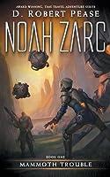 Mammoth Trouble (Noah Zarc, #1)
