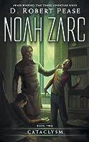 Cataclysm (Noah Zarc, #2)
