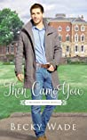 Then Came You (A Bradford Sisters Romance, #0.5) audiobook download free