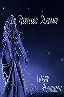 In Restless Dreams