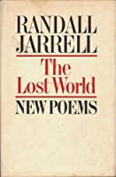 The Lost World: New Poems