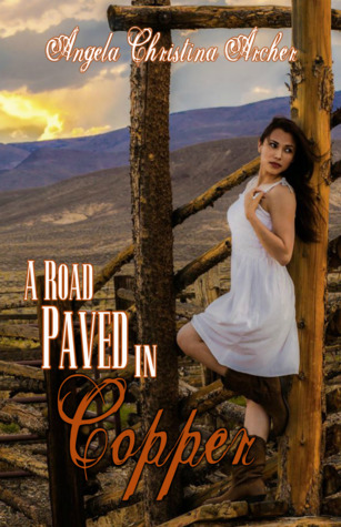 A Road Paved in Copper (The Wildflower Women Collection, #2)