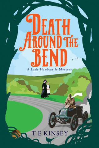 Death Around the Bend by T.E. Kinsey