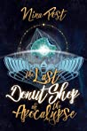 The Last Donut Shop of the Apocalypse (Kelly Driscoll #2)