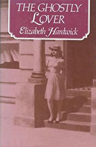 The Ghostly Lover by Elizabeth Hardwick