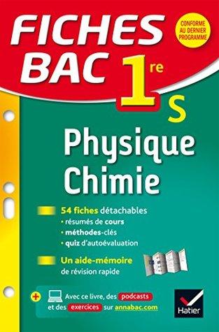 Fiches Bac Physique Chimie 1re S Fiches De Revision Premiere S By Valerie Teixeira Castex