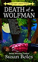 Death of a Wolfman (Lily Gayle Lambert Mystery, Book1)