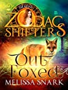 Out Foxed: Gemini (Sassafras Shifters #2; Zodiac Shifters #11)