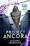 Project Ancora (Project Renovatio Book 3)