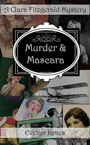 Murder and Mascara by Evelyn James