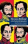 Simón Bolívar y la Carta de Jamaica: Significantes en disputa en la Venezuela contemporánea