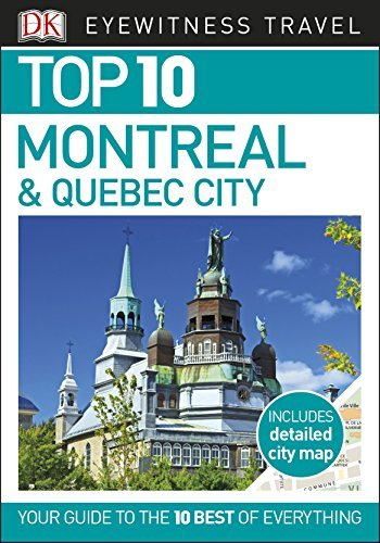Top-10-Montreal-Quebec-City-Eyewitness-Top-10-Travel-Guides-