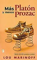 Más Platón, menos Prozac