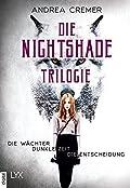 Die Nightshade-Trilogie: Die Wächter / Dunkle Zeit / Die Entscheidung.