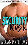 Security Risk (Pelican Bay Security Book 1)
