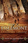 Deadhouse Landing (Path to Ascendancy, #2)