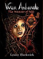 Vivian Amberville - The Weaver of Odds