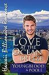 Love at the Ocean Breeze (Hawaii Billionaire Romance #3)