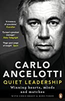 Quiet Leadership: Winning Hearts, Minds and Matches