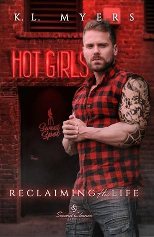 Reclaiming His Life (Second Chance, #2)