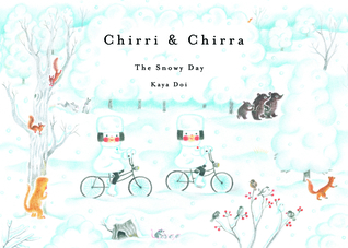 Chirri & Chirra, The Snowy Day
