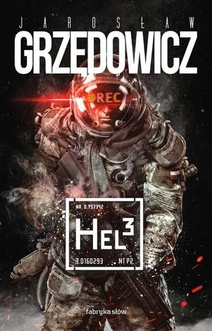 Hel³ by Jarosław Grzędowicz