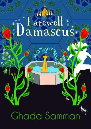 Farewell Damascus by غادة السمان