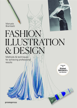 Pdf Download Fashion Illustration Design Methods Techniques For Achieving Professional Results Papa